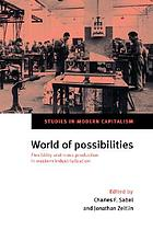 World of possibilities : flexibility and mass production in western industrialization