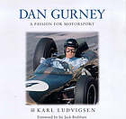 Dan Gurney : a passion for motorsport