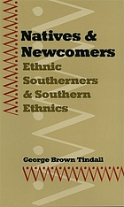 Natives & newcomers : ethnic Southerners and southern ethnics