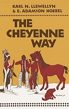 The Cheyenne way; conflict and case law in primitive jurisprudence