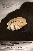 John Dollar : a novel