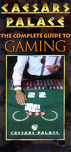 Caesars Palace : the complete guide to gaming