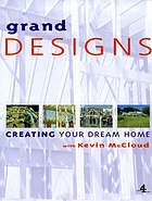 Grand designs : building your dream home