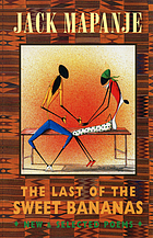 The last of the sweet bananas : new & selected poems