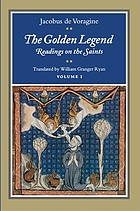 The golden legend : readings on the saints