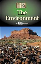 The environment : opposing viewpoints