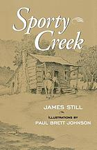 Sporty Creek : a novel about an Appalachian boyhood