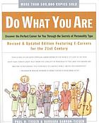 Do what you are : discovering your perfect career
