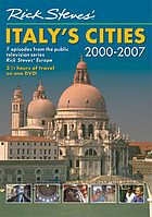 Rick Steves'. Italy's cities 2000-2007