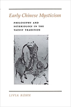 Early Chinese mysticism : philosophy and soteriology in the Taoist tradition