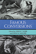 Famous conversions : the Christian experience