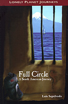 Full circle : a South American journey