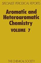 Aromatic and heteroaromatic chemistry. a review of the literature abstracted between July 1977 and June 1978