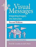 Visual messages : integrating imagery into instruction