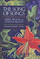 The song of songs: a new translation with an introduction and commentary
