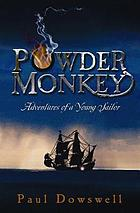 Powder monkey : adventures of a young sailor