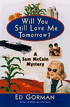 Will you still love me tomorrow? : a mystery