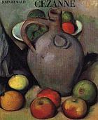 Cézanne : a biography