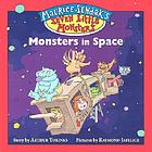 Maurice Sendak's seven little monsters : monsters in space