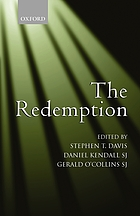 The redemption : an interdisciplinary symposium on Christ as Redeemer