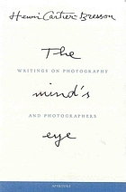 The mind's eye : writings on photography and photographers
