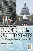 Europe and the United States the Emerging Security Partnership