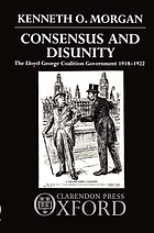 Consensus and disunity : the Lloyd George Coalition government, 1918-1922