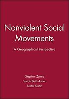 Nonviolent social movements : a geographical perspective