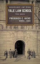History of the Yale Law School to 1915