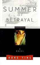 Summer of betrayal : a novel
