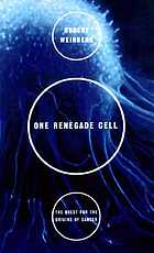 One renegade cell : how cancer begins