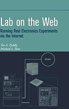 Lab on the Web : running real electronics experiments via the Internet