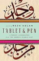 Tablet & pen : literary landscapes from the modern Middle East