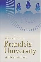 Brandeis University : a host at last
