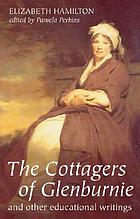 The cottagers of Glenburnie : and other educational writing