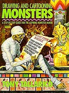 Drawing and cartooning monsters : a step-by-step guide for the aspiring monster-maker