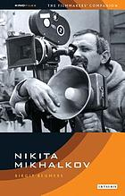 Nikita Mikhalkov : between nostalgia and nationalism