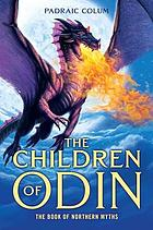 The children of Odin : the book of northern myths