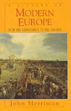 A history of modern Europe : from the Renaissance to the present