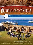 Archaeology in America : an encyclopedia