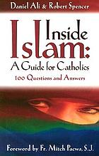 Inside Islam : a guide for Catholics