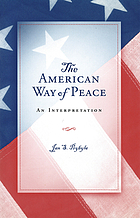 The American way of peace : an interpretation