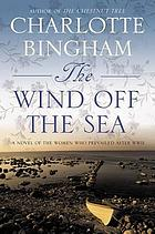The wind off the sea : a novel of the women who prevailed after World War II
