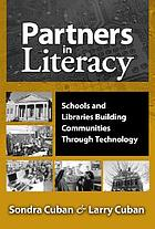 Partners in literacy : schools and libraries building communities through technology