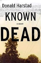 Known dead : a novelKnown Dead #2