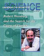 Robert A. Weinberg and the story of the oncogene