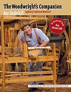 The woodwright's companion : exploring traditional woodcraft