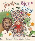 Down the back of the chair