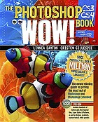 The Photoshop CS3/CS4 wow! book