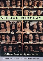 Visual display : culture beyond appearances